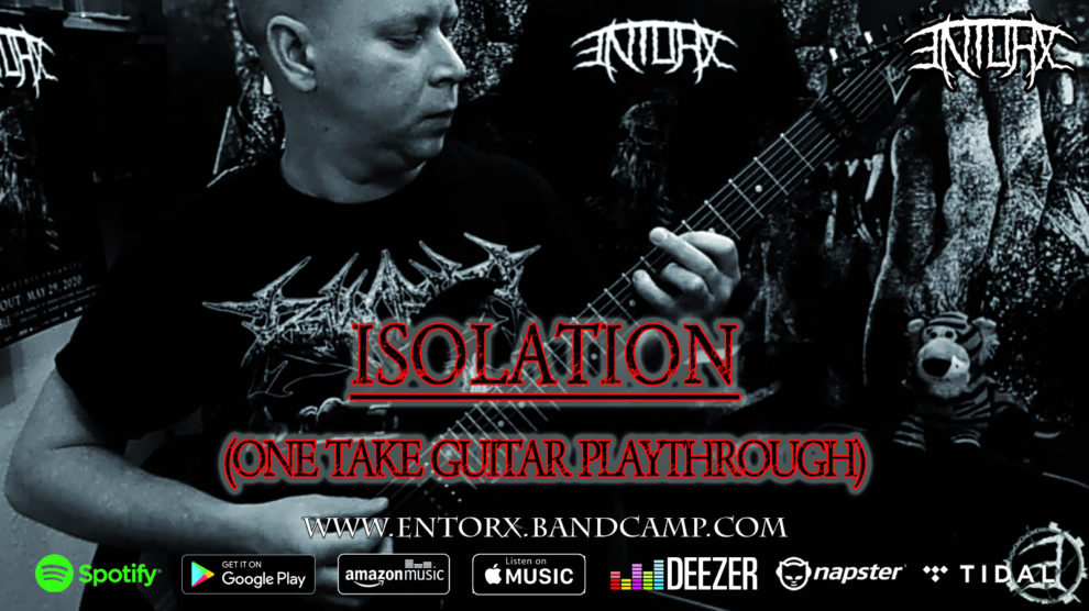 ENTORX - Prorgessive Death / Thrash Metal from Germany - One Take Playthrough of Isolation